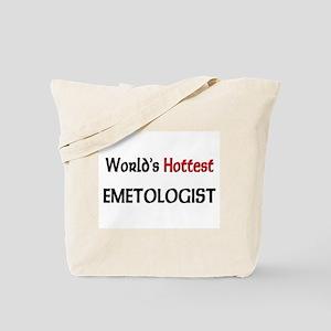 World's Hottest Emetologist Tote Bag