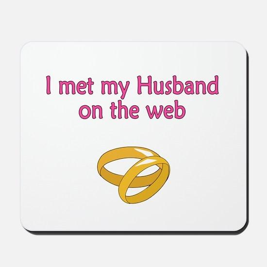 Met my Husband Mousepad