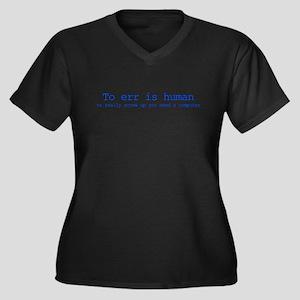 To err is human Women's Plus Size V-Neck Dark T-Sh