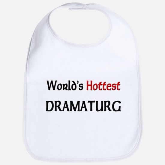 World's Hottest Dramaturg Bib