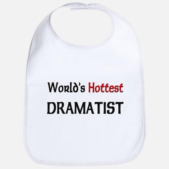 World's Hottest Dramatist Bib