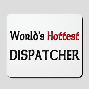 World's Hottest Dispatcher Mousepad