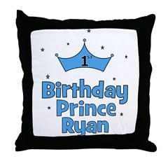 1st Birthday Prince Ryan! Throw Pillow