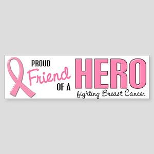 Proud Friend Of A Hero 1 (BC) Bumper Sticker