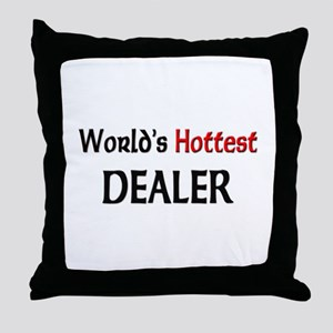 World's Hottest Dealer Throw Pillow