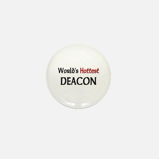 World's Hottest Deacon Mini Button