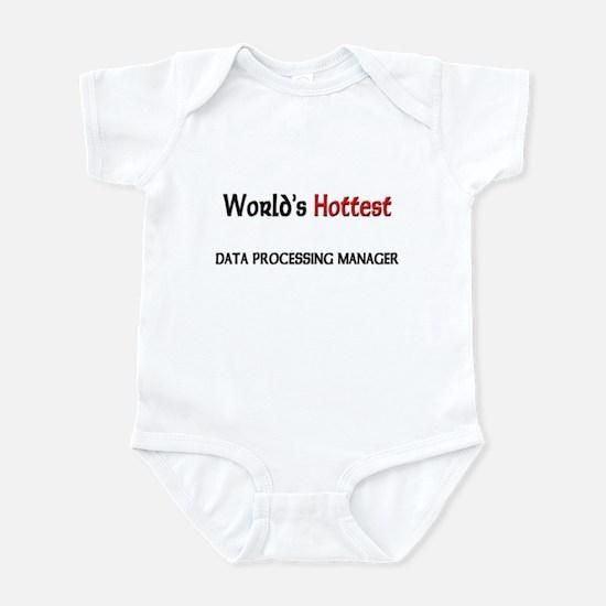 World's Hottest Data Processing Manager Infant Bod