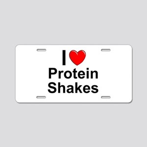 Protein Shakes Aluminum License Plate