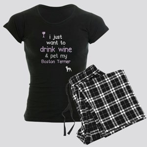 I Just Want To Drink Wine And Pet My Bosto Pajamas