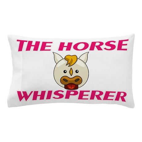 The Horse Whisperer Pillow Case