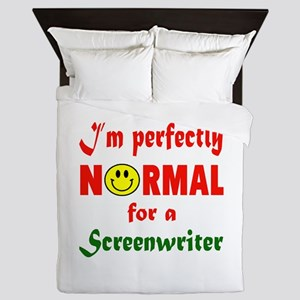 I'm perfectly normal for a Screenwrite Queen Duvet