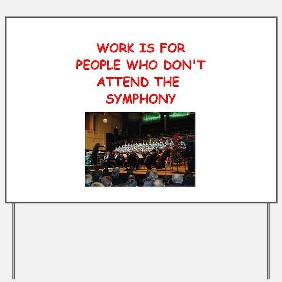 symphony orchestra Yard Sign