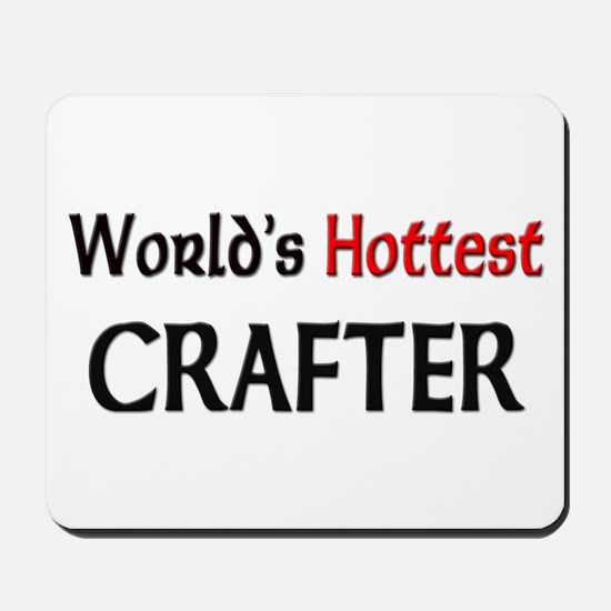 World's Hottest Crafter Mousepad