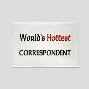 World's Hottest Correspondent Rectangle Magnet