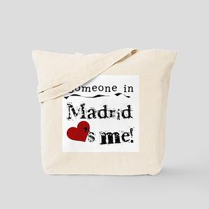 Someone in Madrid Tote Bag