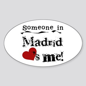 Someone in Madrid Oval Sticker