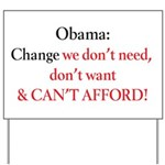 Change we can't afford Yard Sign