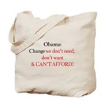 Change we can't afford Tote Bag
