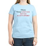 Change we can't afford Women's Light T-Shirt