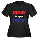 Capitalism the engine of Democracy Women's Plus Si