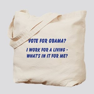 I work for a living Tote Bag