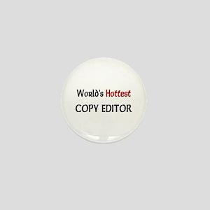 World's Hottest Copy Editor Mini Button