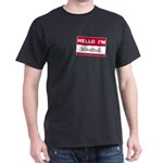 Hello, I'm Wasted Dark T-Shirt