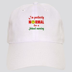 I'm perfectly normal for a School nursing Cap