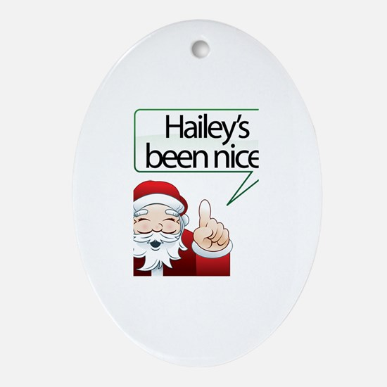 Hailey's Been Nice Oval Ornament