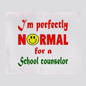 I'm perfectly normal for a School nu Throw Blanket