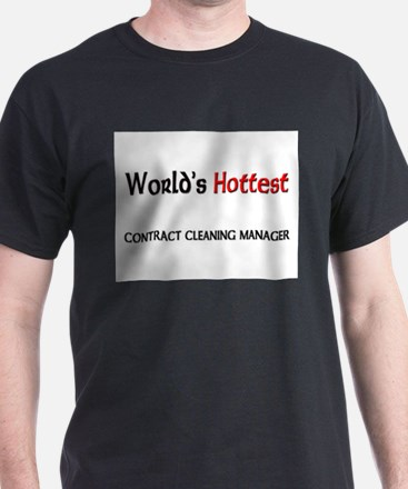 World's Hottest Contract Cleaning Manager T-Shirt