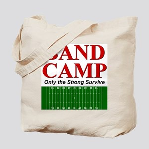 Band Camp - Only the Strong S Tote Bag