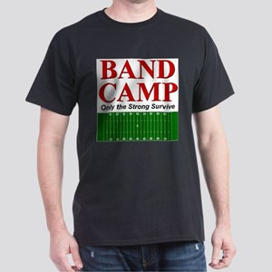 Band Camp - Only the Strong S Dark T-Shirt