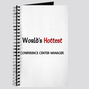 World's Hottest Conference Center Manager Journal