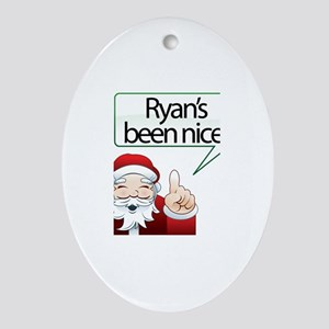 Ryan's Been Nice Oval Ornament