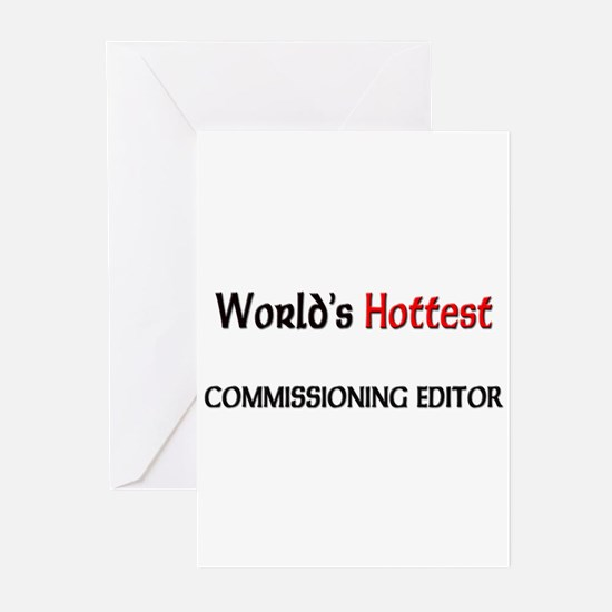 World's Hottest Commissioning Editor Greeting Card