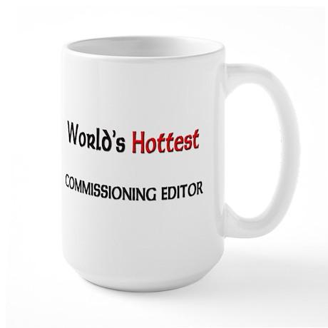 World's Hottest Commissioning Editor Large Mug