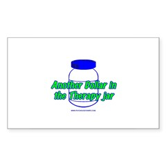 Another $ in the Therapy Jar Rectangle Decal