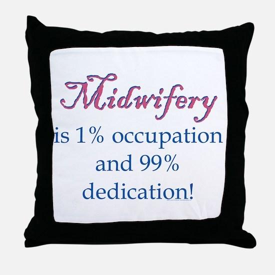 Midwifery/Occupation Throw Pillow