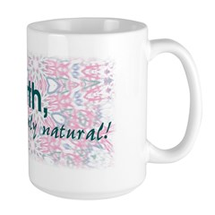 Homebirth, it's only natural Large Mug
