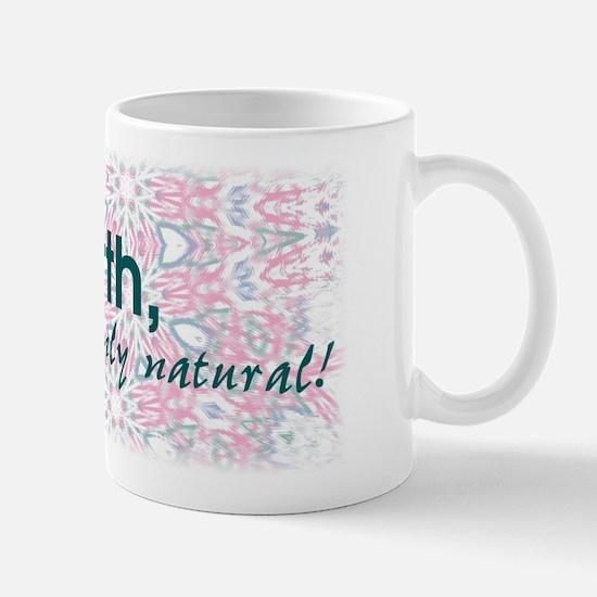 Homebirth, it's only natural Mug