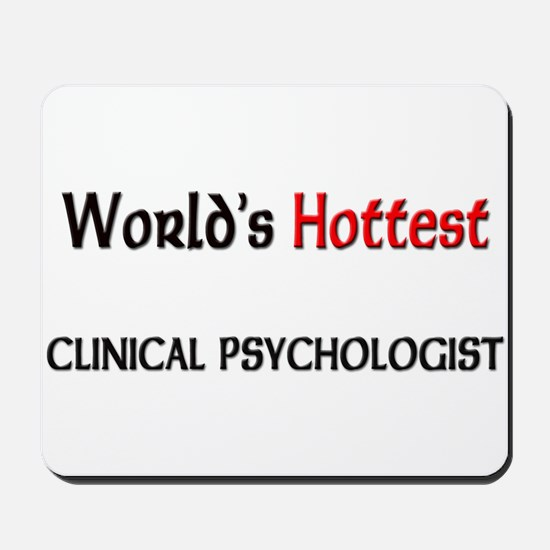World's Hottest Clinical Psychologist Mousepad