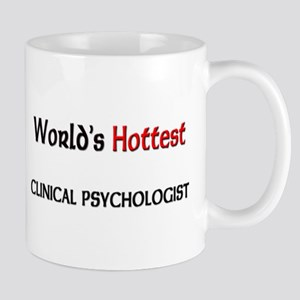 World's Hottest Clinical Psychologist Mug