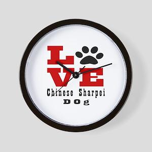 Love Chinese Sharpei Dog Designs Wall Clock