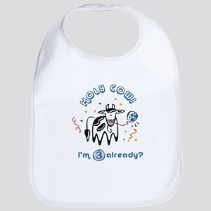 """Holy Cow! I'm 3 already?"" Bib"