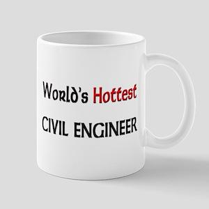World's Hottest Civil Engineer Mug