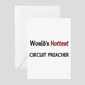 World's Hottest Circuit Preacher Greeting Cards (P