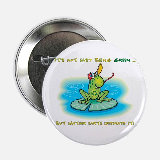 """Not Easy Being Green 2.25"""" Button"""