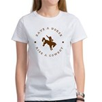 Save A Horse Ride A Cowboy Women's T-Shirt