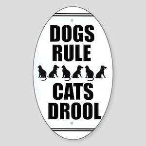 Dogs Rule Oval Sticker